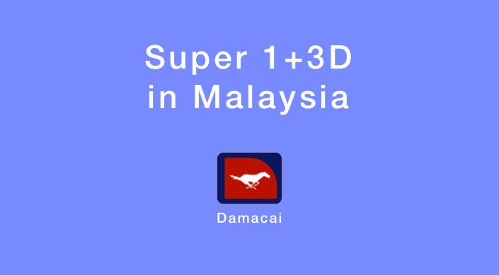 Super 1+3D in Malaysia
